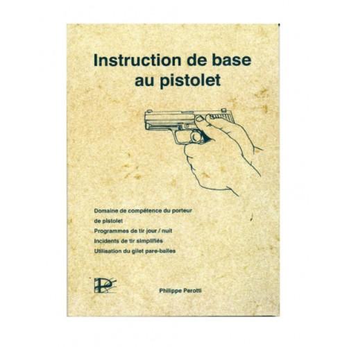Manuel Instruction de base au pistolet
