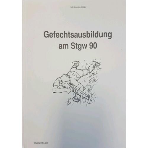 Gefechtsausbildung am Stgw 90